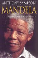 Mandela's world, IN: Mandela: the authorised biography