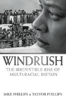 Windrush: the irresistible rise of multi-racial Britain