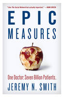 Epic measures: one doctor, seven billion patients