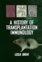 A history of transplantation immunology