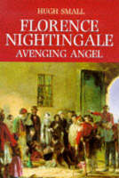 Reputation and myth, IN: Florence Nightingale: avenging angel