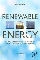Renewable energy: physics, engineering, environmental impacts, economics and planning
