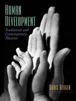Human Development: Traditional and Contemporary Theories