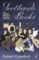 Liberty, IN: Scotland's books: the Penguin history of Scottish literature