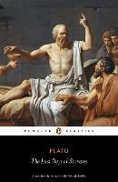 The Last Days of Socrates: Euthyphro, Apology, Crito, Phaedo