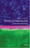 Post-colonialism: a very short introduction