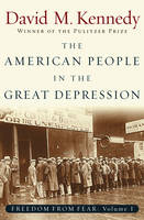 Freedom from fear: Pt. 1: The American people in the Great Depression