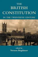 The British constitution in the twentieth century
