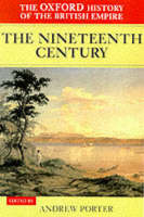 The Oxford history of the British Empire: Vol.3: The nineteenth century