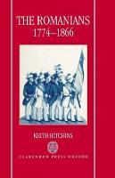 The Romanians, 1774-1866