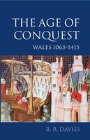 The age of conquest: Wales, 1063-1415