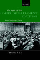 The role of the member of Parliament since 1868: from gentlemen to players