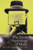 The social psychology of music: edited by David J. Hargreaves and Adrian C. North