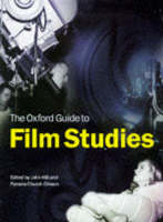 Film Studies: Critical Approaches [= The Oxford guide to film studies]