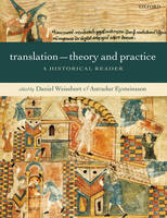 Translation: theory and practice : a historical reader