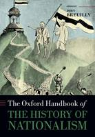 'Nationalism and Historical Writing', [in], The Oxford handbook of the history of nationalism