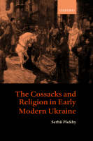 The Cossacks and religion in early modern Ukraine