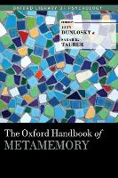 The Oxford Handbook of Metamemory