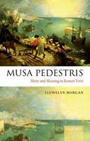 Musa pedestris: metre and meaning in Roman verse