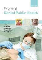 Essential dental public health.