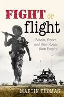 Fight or flight: Britain, France, and their roads from empire