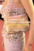Understanding women's magazines: publishing, markets and readerships