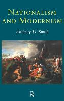 Nationalism and modernism: a critical survey of recent theories of nations and nationalism