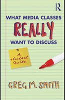 What media classes really want to discuss: a student guide  |  ebook