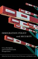 Immigration policy and security: U.S., European, and Commonwealth perspectives