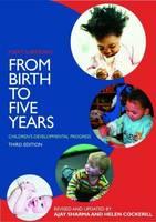 From Birth to Five Years: Children's Developmental Progress