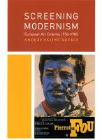 Screening modernism: European art cinema, 1950-1980
