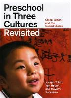 Preschool in three cultures revisited: China, Japan, and the United States
