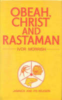 Obeah, Christ and Rastaman: Jamaica and its religion