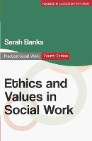 Ethics and values in social work