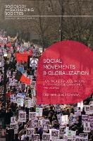 Social movements and globalization : how protests, occupations and uprisings are changing the world / Cristina Flesher Fominaya