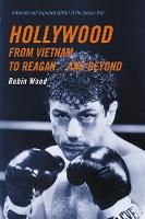 Hollywood from Vietnam to Reagan and beyond