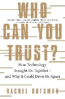 Pages 1-30,263-266 [in] Who can you trust? how technology brought us together - and why it could drive us apart