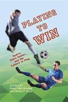 Playing to win: sports, video games, and the culture of play