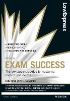 Exam success: the law student's guide to mastering revision and exams