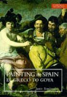 Painting in Spain: El Greco to Goya, 1561-1828