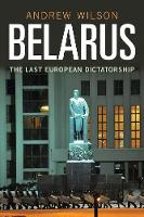 Belarus: the last dictatorship in Europe