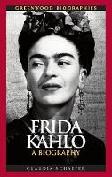 Frida Kahlo: a biography