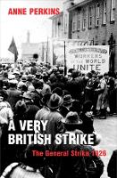 A very British strike: 3 May-12 May 1926