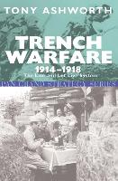 Trench warfare, 1914-1918: the live and let live system