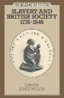 Slavery and British society 1776-1846