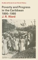 Poverty and progress in the Caribbean 1800-1960