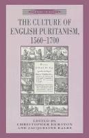 Puritan rule and the failure of cultural revolution, 1645-1660