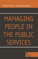 Managing people in the public services /David Farnham and Sylvia Horton with contributions by Susan Corby ... [et al.].