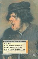 Riot and popular politics in early modern england
