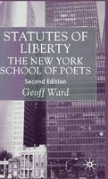 Statutes of liberty: the New York school of poets
